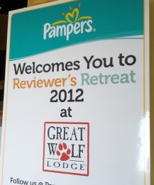 Welcome to Reviewer's Retreat 2012 at Great Wolf Lodge, Presented by Pampers